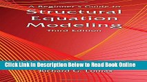 Download A Beginner s Guide to Structural Equation Modeling: Third Edition  Ebook Free