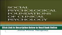 Read Social Psychological Foundations of Clinical Psychology  PDF Free