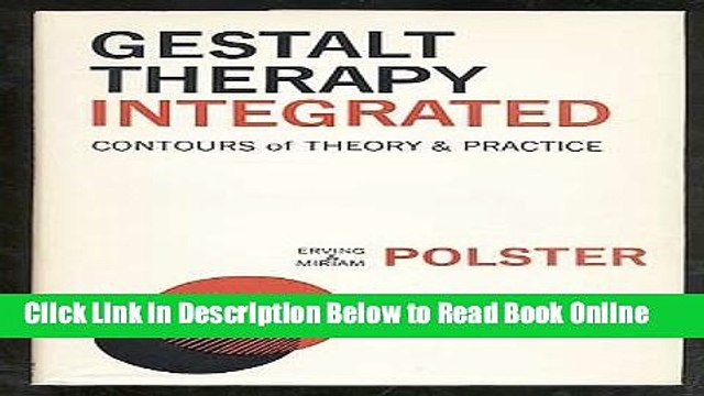 Read Gestalt Therapy Integrated: Contours of Theory and Practice  PDF Online