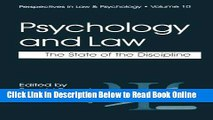 Read Psychology and Law: The State of the Discipline (Perspectives in Law   Psychology)  Ebook