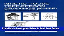 Download Kinetic House-Tree-Person Drawings: K-H-T-P: An Interpretative Manual  Ebook Online
