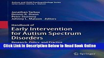 Read Handbook of Early Intervention for Autism Spectrum Disorders: Research, Policy, and Practice