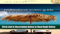 Read Professional Review Guide for the CCA Examination, 2012 Edition (Exam Review Guides)  Ebook