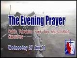 The Evening Prayer - 27 Jun 12 - Public Television Fires Two Anti-Christian Executives