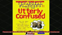 READ book  Financial Planning for the Utterly Confused Utterly Confused Series Full Ebook Online Free