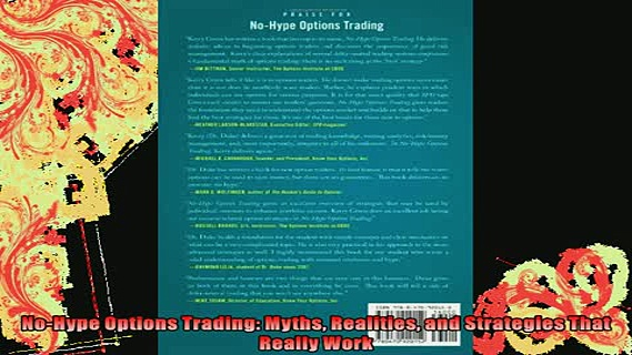 DOWNLOAD FREE Ebooks  NoHype Options Trading Myths Realities and Strategies That Really Work Full EBook