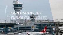 Explosions hit Turkey's largest airport, Istanbul Ataturk