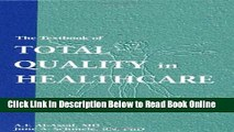 Read The Textbook of Total Quality in Healthcare  Ebook Free