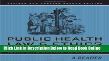 Read Public Health Law and Ethics: A Reader (California/Milbank Books on Health and the Public)