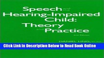 Download Speech and the Hearing-Impaired Child: Theory and Practice  Ebook Free