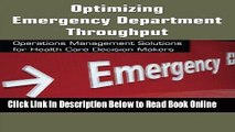 Read Optimizing Emergency Department Throughput: Operations Management Solutions for Health Care