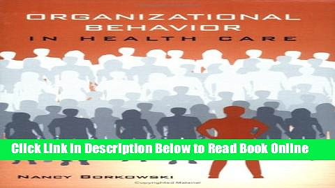 Read Organizational Behavior In Health Care  Ebook Free