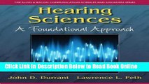 Download Hearing Sciences: A Foundational Approach (The Allyn   Bacon Communication Sciences and
