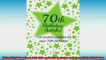 Free PDF Downlaod  70th Birthday Sudoku 100 sudoku puzzles for your 70th Birthday  DOWNLOAD ONLINE