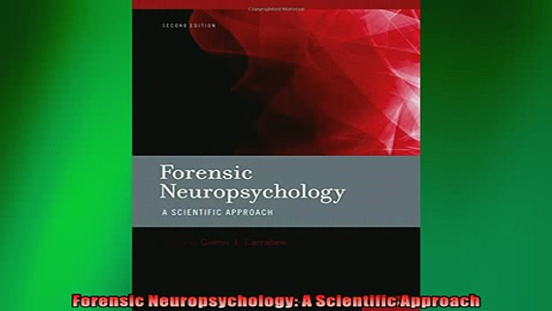 Free Download Forensic Neuropsychology A Scientific Approach Read Online Video Dailymotion