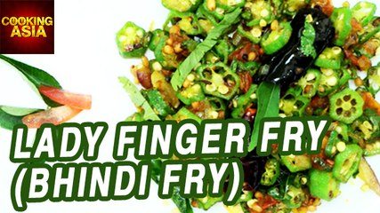 Lady Finger Fry (Bhindi Fry) | Tasty & Simple Recipe | Cooking Asia