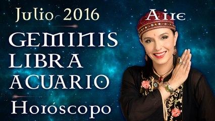 Horóscopo GEMINIS, LIBRA y ACUARIO, Julio 2016 Signos de Aire por Jimena La Torre