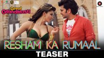 New Hindi Movie Great Grand Masti || Resham Ka Rumaal -SONG TEASER || Riteish Deshmukh || Vivek Oberoi || Aftab Shivdasani