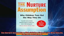 READ book  The Nurture Assumption Why Children Turn Out the Way They Do Revised and Updated  DOWNLOAD ONLINE