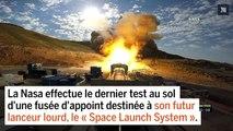 Test au sol réussi pour une fusée du futur lanceur lourd de la Nasa