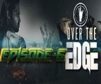 Over The Edge - Auditions Episode 6 Full - HTV | Waqar Zaka