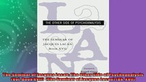 READ book  The Seminar of Jacques Lacan The Other Side of Psychoanalysis Vol Book XVII  The READ ONLINE