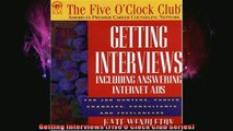 READ book  Getting Interviews Five OClock Club Series Full Free