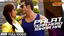 Palat-Tera Hero Idhar Hai Full Video Song Main Tera Hero Arijit Singh Varun Dhawan - Dailymotion
