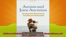 READ book  Autism and Joint Attention Development Neuroscience and Clinical Fundamentals  FREE BOOOK ONLINE