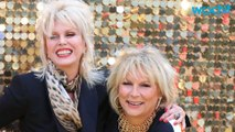 """'Ab Fab' Isn't a Workout For Saggy Guts, It's """"Absolutely Fabulous: The Movie"""""""