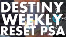Destiny Weekly Reset PSA, 2016 june 28