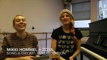 Mikki Hommel + Zoya / Song-A-Day #27