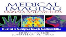 Read Medical Imaging Signals and Systems (2nd Edition)  Ebook Free