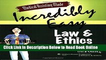 Read Medical Assisting Made Incredibly Easy: Law and Ethics  Ebook Free