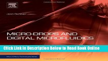 Read Micro-Drops and Digital Microfluidics, Second Edition (Micro and Nano Technologies)  Ebook Free