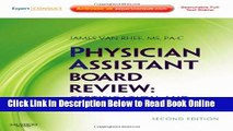 Read Physician Assistant Board Review: Expert Consult - Online and Print, 2e (Expert Consult