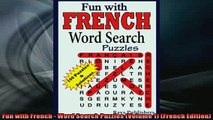 FREE DOWNLOAD  Fun with French  Word Search Puzzles Volume 1 French Edition  BOOK ONLINE