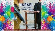 DOWNLOAD FREE Ebooks  Israel Since the SixDay War Tears of Joy Tears of Sorrow Full Ebook Online Free
