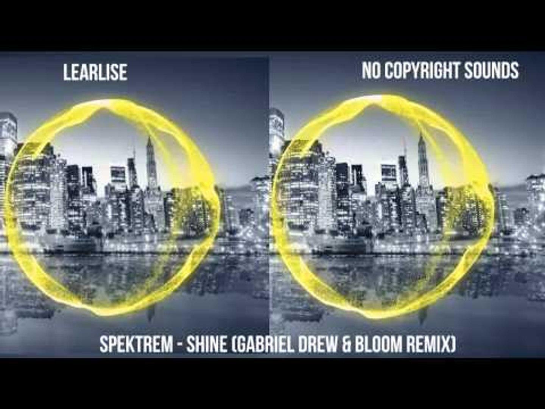 Learlise # Spektrem - Shine (Gabriel Drew & Bloom Remix)