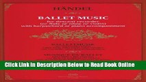 Read Ballet Music, for Descant Recorder or Flute or Oboe or Violin with Harpsichord or Piano