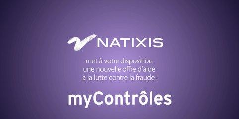 Natixis CIB - Global Transaction Banking - myContôles (version courte)