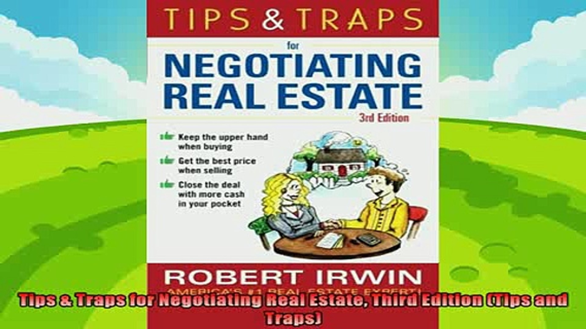 Tips /& Traps When Negotiating Real Estate