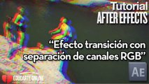 Efecto transición con separación canales RGB  - Tutorial After Effects