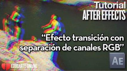 Efecto transición con separación canales RGB  - Tutorial After Effects
