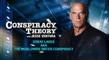 Conspiracy Theory with Jesse Ventura | Great Lakes aka The Worldwide Water Conspiracy