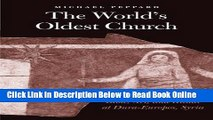 Read The World s Oldest Church: Bible, Art, and Ritual at Dura-Europos, Syria (Synkrisis)  PDF Free