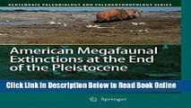 Read American Megafaunal Extinctions at the End of the Pleistocene (Vertebrate Paleobiology and