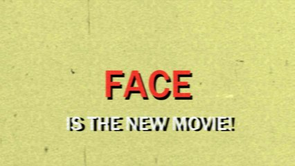 FACE Official Teaser Trailer (2016)