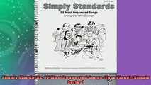 FREE DOWNLOAD  Simply Standards 22 Most Requested Songs Easy Piano Simply Series  DOWNLOAD ONLINE