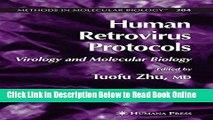 Read Human Retrovirus Protocols: Virology and Molecular Biology (Methods in Molecular Biology)